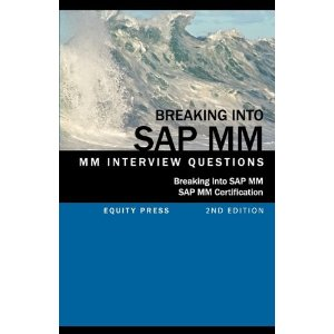 Breaking into SAP MM SAP MM Interview Questions, Answers, and Explanations