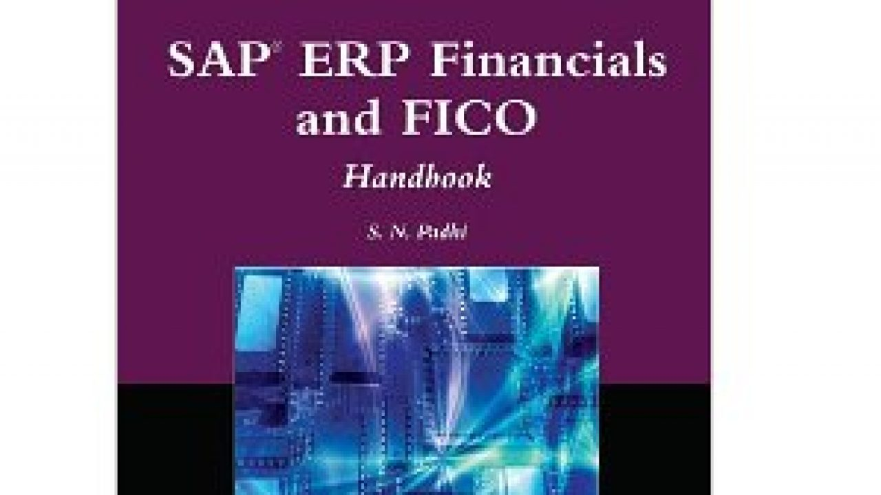 SAP ERP Financials and FICO Handbook - SAP FI Books