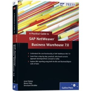 A Practical Guide to SAP NetWeaver Business Warehouse 7.0