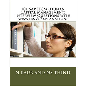 201 SAP HCM (Human Capital Management) Interview Questions with Answers & Explanations