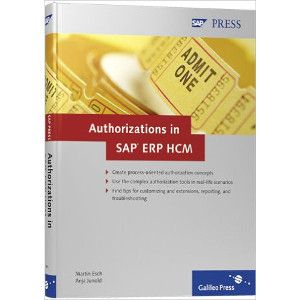 Authorizations in SAP ERP HCM: Design, Implementation, Operation