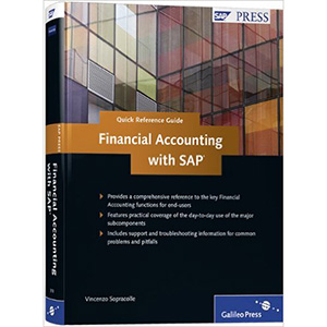Financial Accounting with SAP: Quick Reference Guide to SAP FI