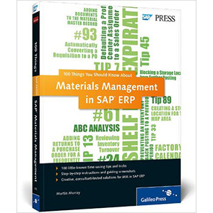 Materials Management in SAP ERP: 100 Things You Should Know About