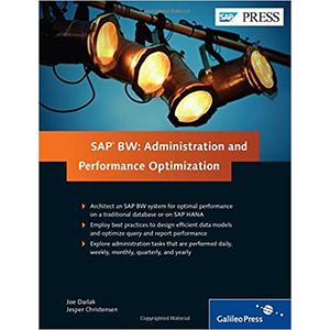 SAP BW: Administration and Performance Optimization
