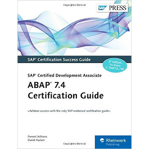 ABAP 7.4 Certification Guide - SAP Certified Development Associate