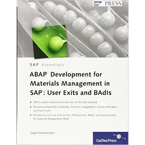 ABAP Development for Materials Management in SAP - User Exits and BAdIs