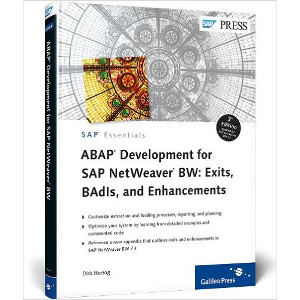 ABAP Development for SAP NetWeaver BW- Exits, BAdIs, and Enhancements