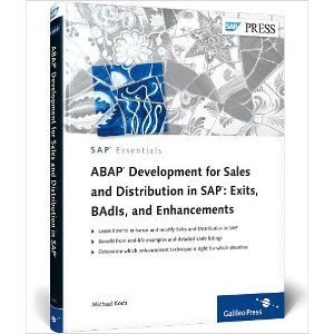 ABAP Development for Sales and Distribution in SAP - Exits, BAdIs, and Enhancements