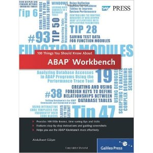 ABAP Workbench - 100 Things You Should Know About