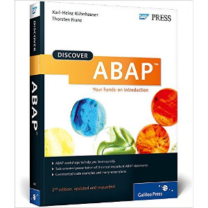 Discover ABAP- Your Introduction to ABAP Objects