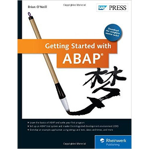 Getting Started with ABAP - Beginners Guide to SAP ABAP