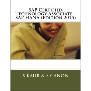 SAP Certified Technology Associate - SAP HANA (Edition 2015) - SAP HANA Books