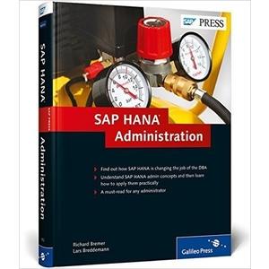 SAP HANA Administration (HANA Admin) - SAP HANA Books