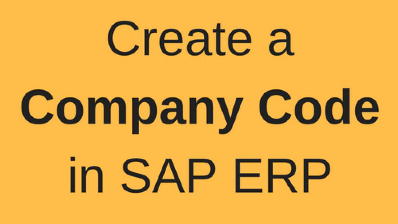 How to Create a Company Code in SAP - Free SAP FI Training