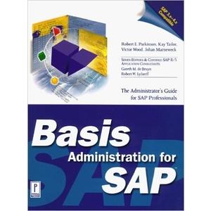 Basis Administration for SAP - SAP BASIS Books