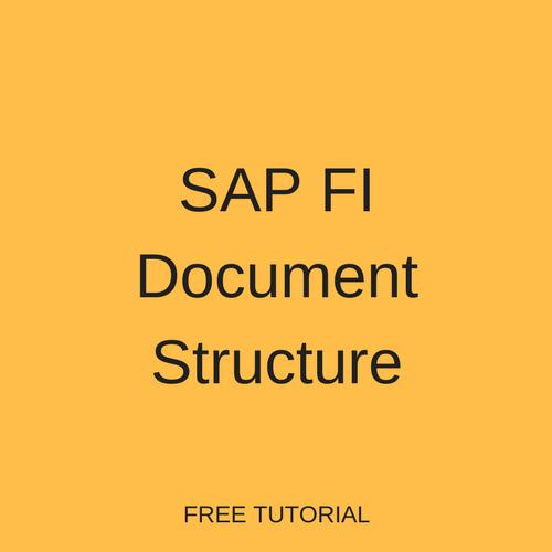 Sap Fi Document Structure Free Sap Fi Training