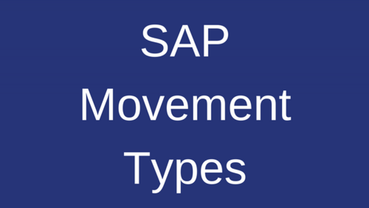 SAP Movement Types - Free SAP MM Training