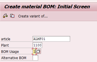 Create SAP Bill of Materials - Initial Screen