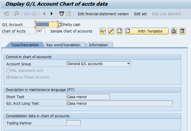G/L Account Creation: At The Chart of Accounts Level (Tab 1)