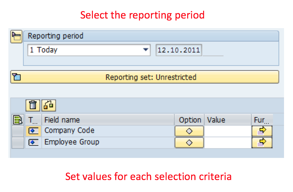 Choose Reporting Period and Adjust Values for Selection Criteria