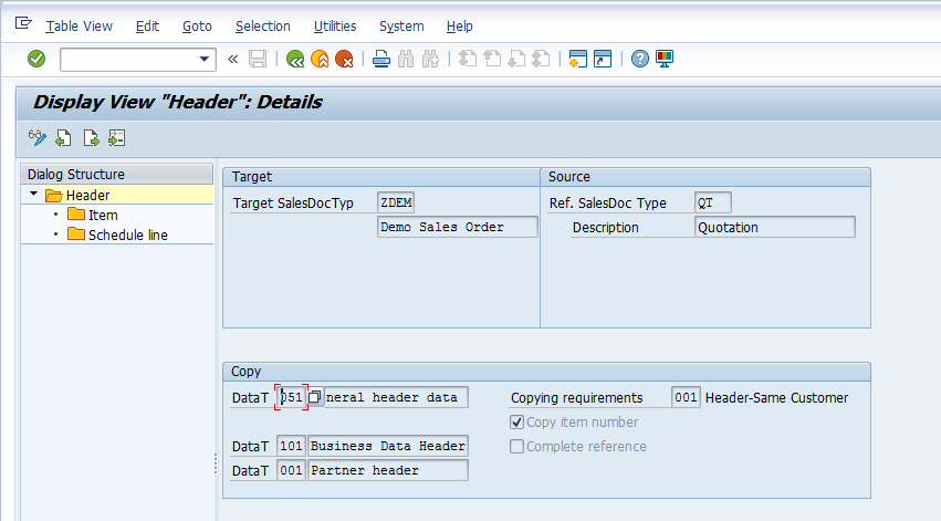 SAP SD Copy Control – Maintenance > Sales Documents to Sales Documents > Header