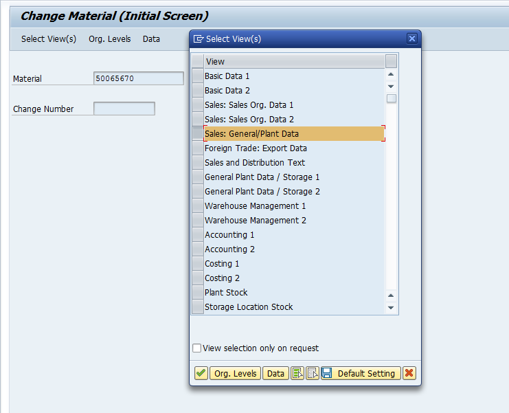 Material Master – Initial Screen with 'Views' Selected in the Dialog Box