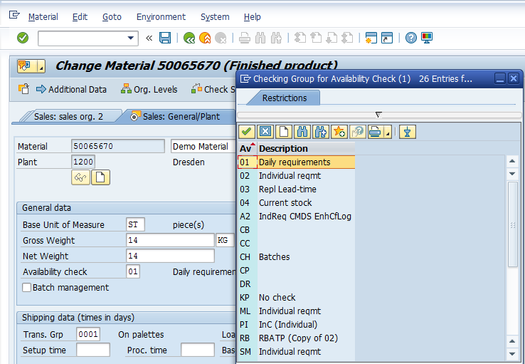 Material Master – Sales: General / Plant > General data > Availability Checking Group