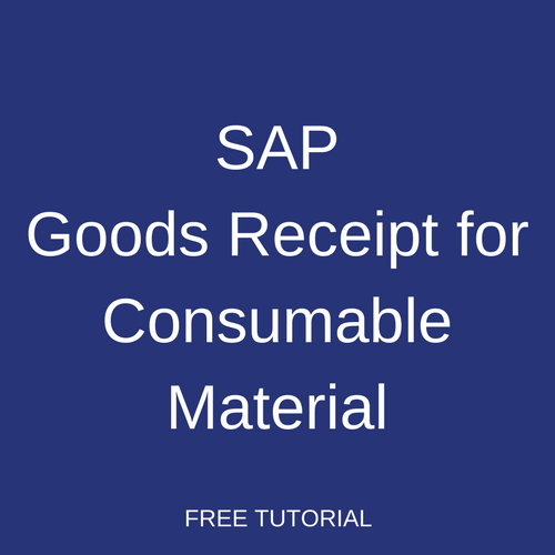 SAP Goods Receipt for Consumable Material