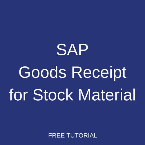 SAP Goods Receipt for Stock Material