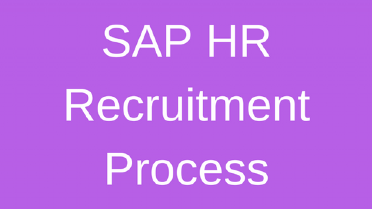 SAP HR Recruitment Process Tutorial - Free SAP HR Training