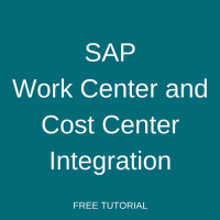SAP Work Center and Cost Center Integration