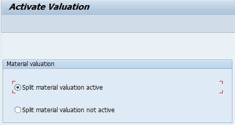 Activate Split Valuation in SAP