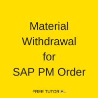 Material Withdrawal for SAP PM Order