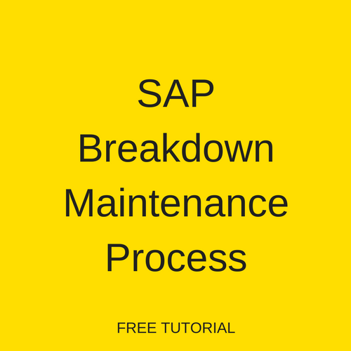 SAP Breakdown Maintenance Process