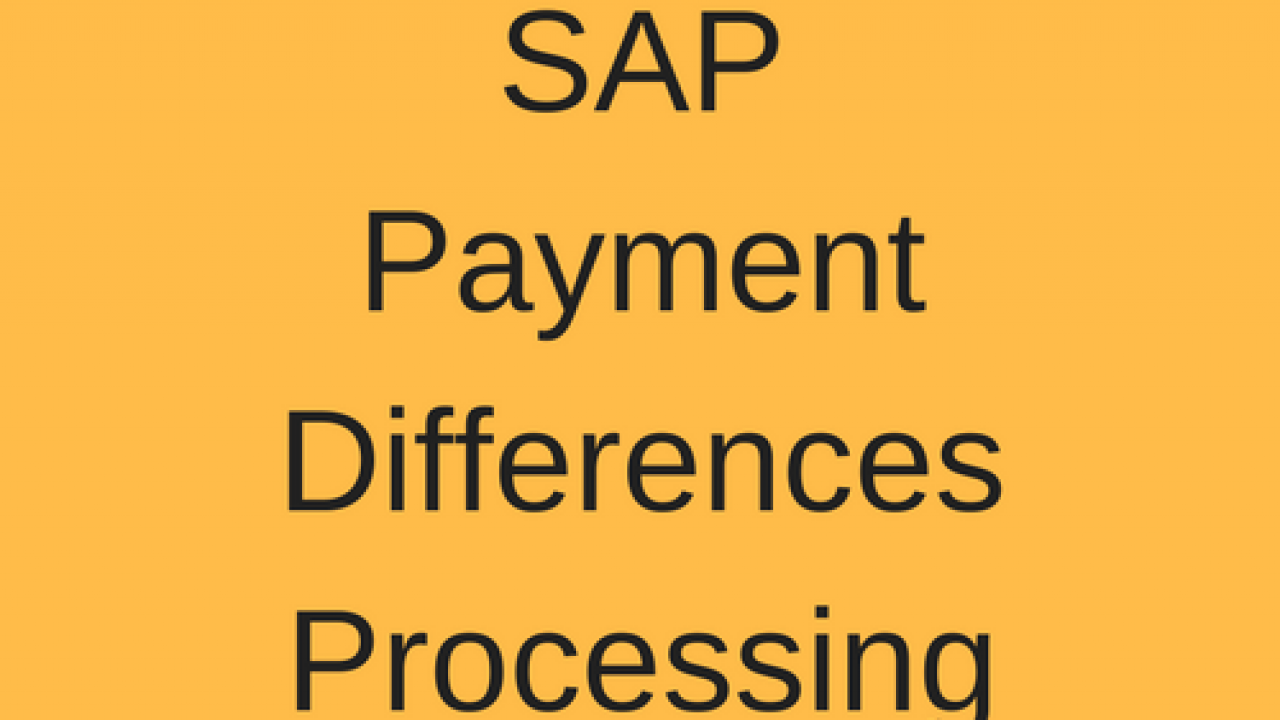 SAP Payment Differences Processing - Free SAP FI Training