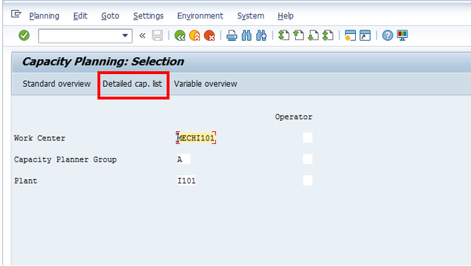 Capacity Planning: Selection Screen (Detailed Cap. List Icon)