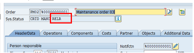 SAP Maintenance Order – Status RELR