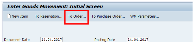 Goods Movement: Selection Screen – To Order Button