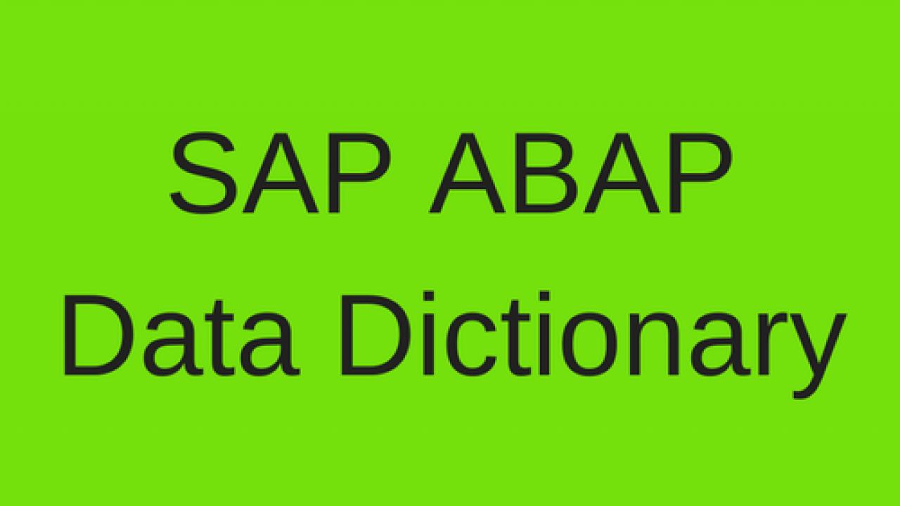 SAP ABAP Data Dictionary Tutorial - Free SAP ABAP Training