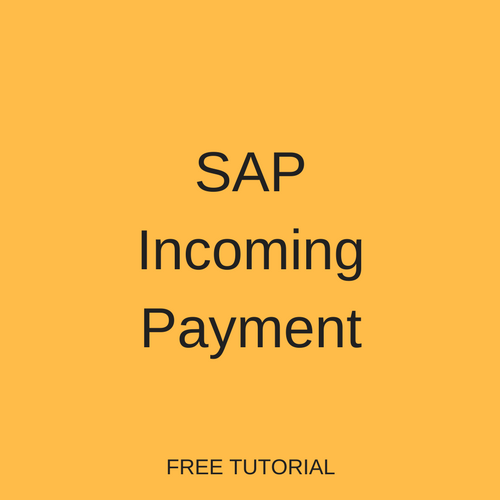SAP Incoming Payment
