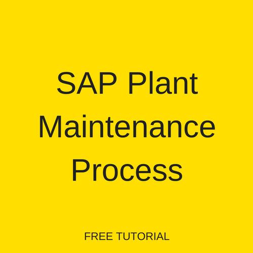 SAP Plant Maintenance Process