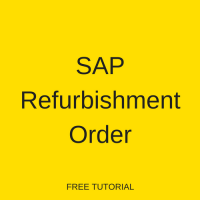 SAP Refurbishment Order
