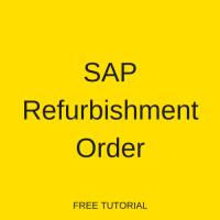 SAP Refurbishment Order