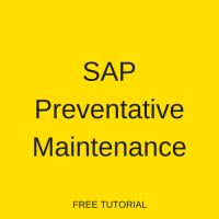 SAP Preventative Maintenance