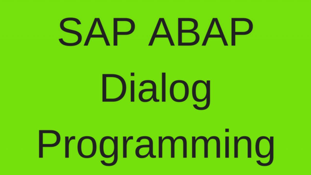 SAP ABAP Dialog Programming - Free SAP ABAP Training
