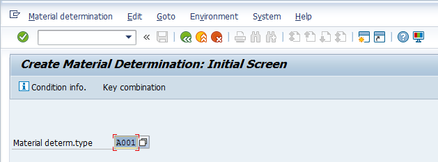 Create Material Determination Initial Screen