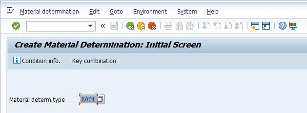 Create Material Determination Initial Screen