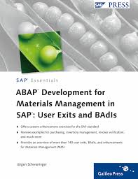 ABAP Development for Materials Management in SAP User Exits and BAdIs
