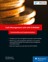 Cash Management with SAP S 4HANA Functionality and Implementation