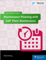 Maintenance Planning with SAP Plant Maintenance